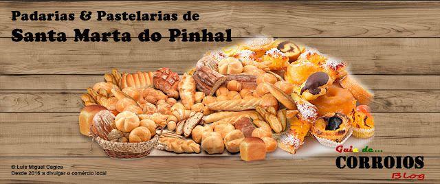 Guia de Corroios: Padarias & Pastelarias de Santa Marta do Pinhal