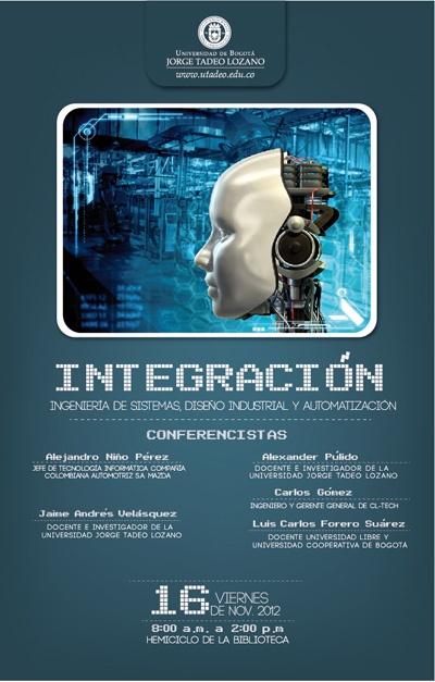 Foro: Integración - Ingeniería de Sistemas, Diseño Industrial y Automatización.