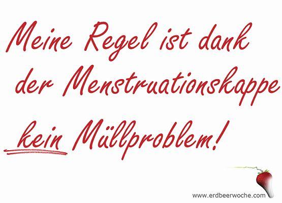 Meine Regel ist dank der Menstruationskappe KEIN Müllproblem!  www.erdbeerwoche.com