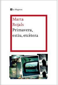 Primavera, estiu, etc.. de Marta Rojals