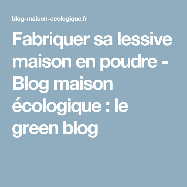 1000 ideas about fabriquer sa lessive on pinterest laundry detergent cristaux de soude and. Black Bedroom Furniture Sets. Home Design Ideas