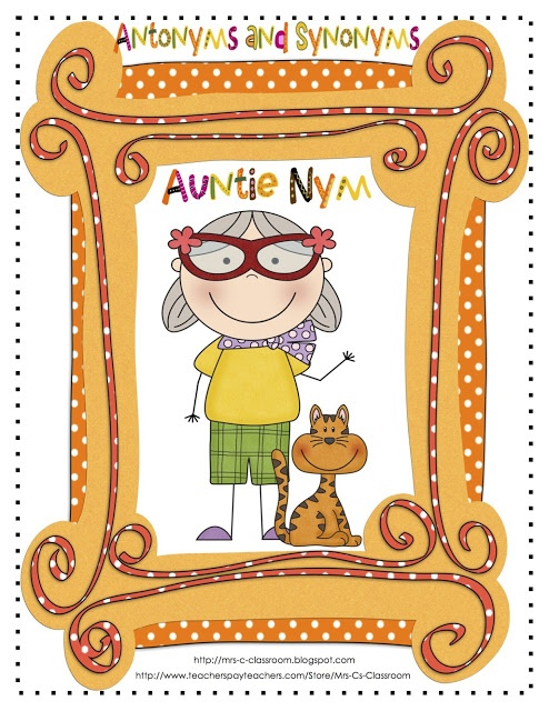 I am proud to introduce my Auntie Nym, (antonym) and her cat Cinnamon (synonym).  My students have enjoyed Auntie Nym for years!  Included in this packet are 58 pages of fun activities for helping students retain antonyms and synonyms!  There are many fun activities to help students with the retention of antonyms and synonyms.  Common Core Aligned  $
