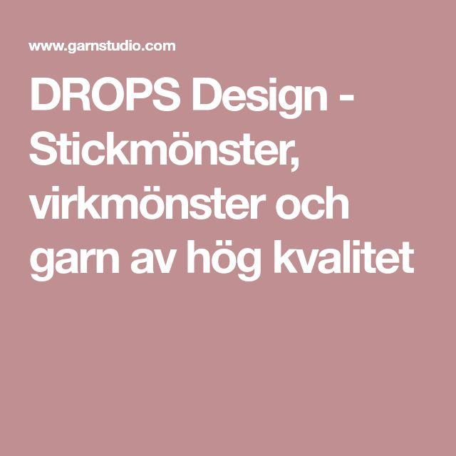 DROPS Design - Stickmönster, virkmönster och garn av hög kvalitet