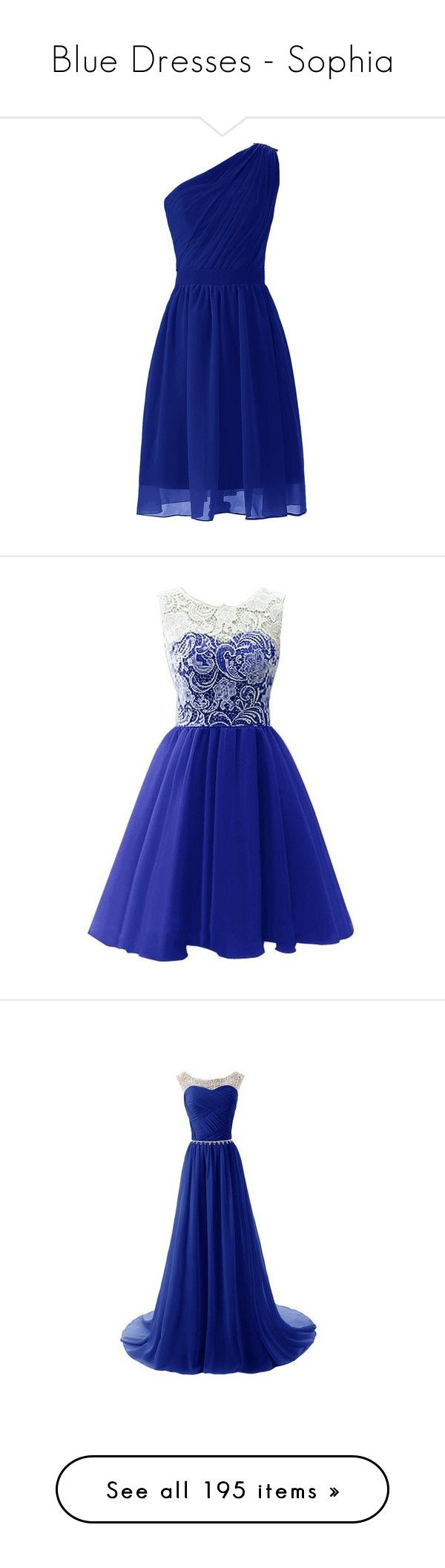 """Blue Dresses - Sophia"" by notaliice-riley ❤ liked on Polyvore featuring dresses, vestidos, short dresses, short homecoming dresses, one shoulder dress, blue one shoulder dress, blue bridesmaid dresses, short cocktail dresses, cocktail party dress and lace prom dresses"