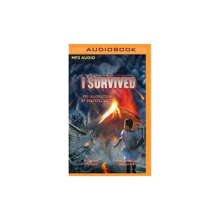 I Survived the Destruction of Pompeii A.d. 79 (MP3-CD) (Lauren Tarshis)