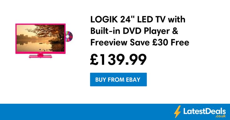 """LOGIK 24"""" LED TV with Built-in DVD Player & Freeview Save £30 Free Delivery, £139.99 at ebay"""