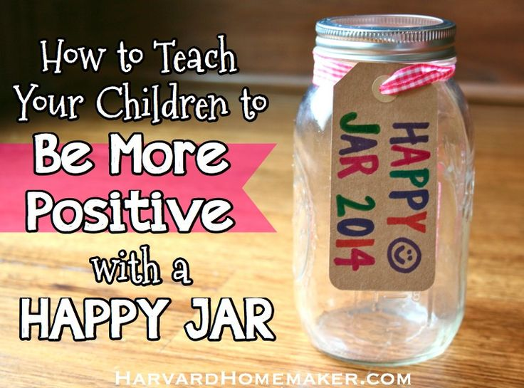 How to Teach Your Children to Be More Positive with a Happy Jar - Harvard Homemaker