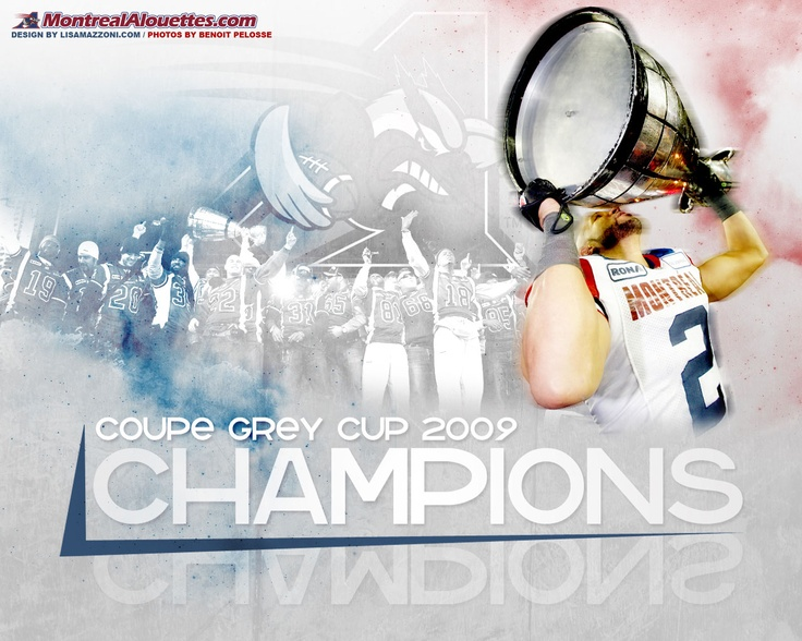 Montreal Alouettes - Coupe Grey Cup 2009 Champions