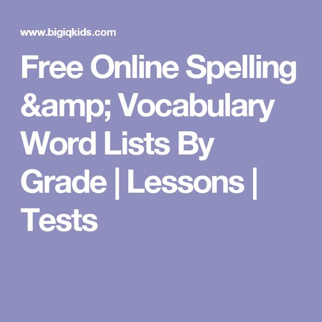 Free Online Spelling & Vocabulary Word Lists By Grade | Lessons | Tests