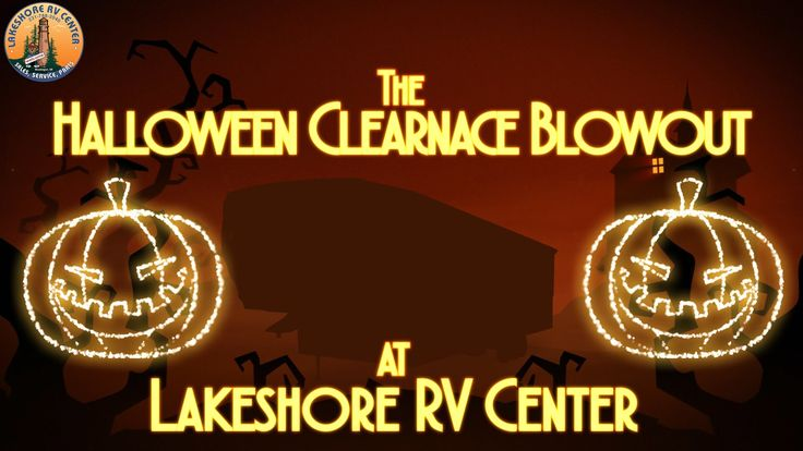 https://Lakeshore-RV.com  (231) 903-6220 Stop in this fall for spooky RV clearance blowout sale! Lakeshore RV is opening it's doors and dropping the prices to scary new lows! For a limited time take advantage of these amazing deals!