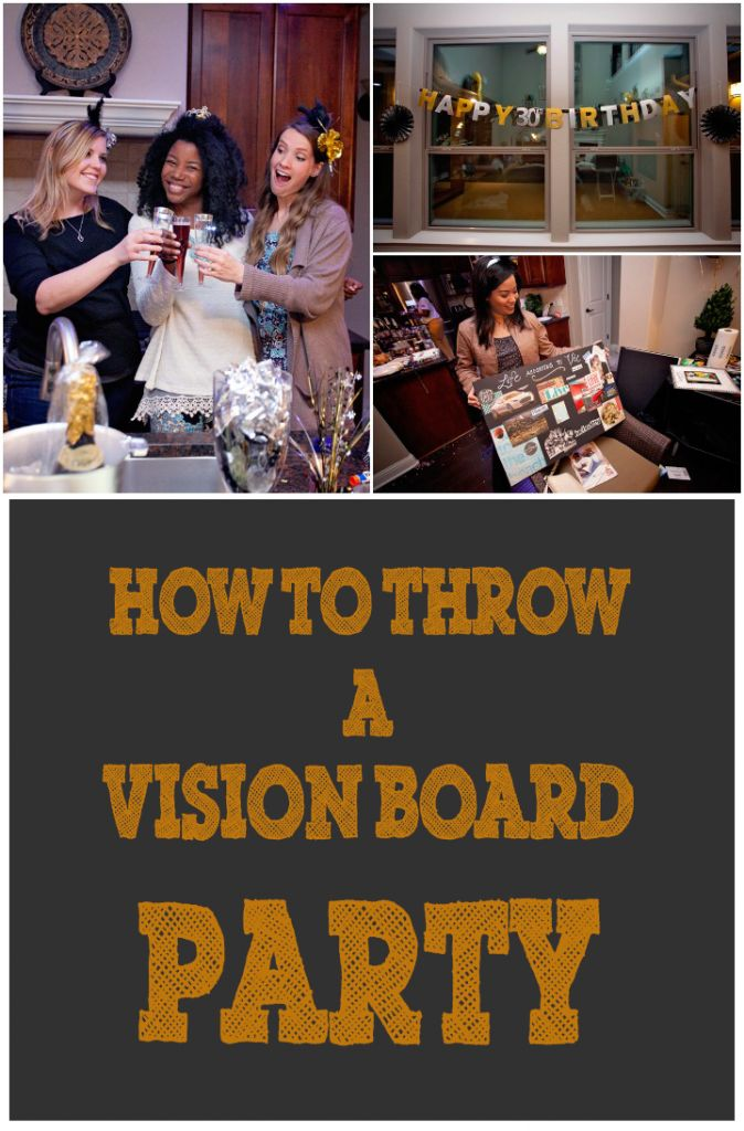 Tips for making a vision board and how to host a vision board party.