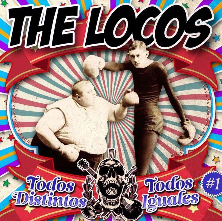 """THE LOCOS """"Todos distintos todos iguales"""" primera parte de una trilogía"""