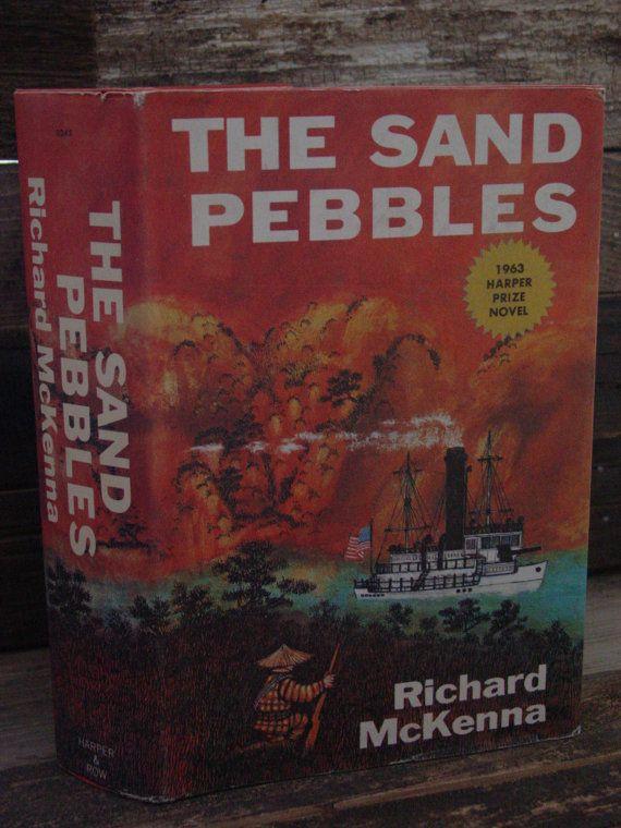 The Sand Pebbles By Richard McKenna Vintage Hardcover In Dustjacket 1963 Harper Prize Novel China