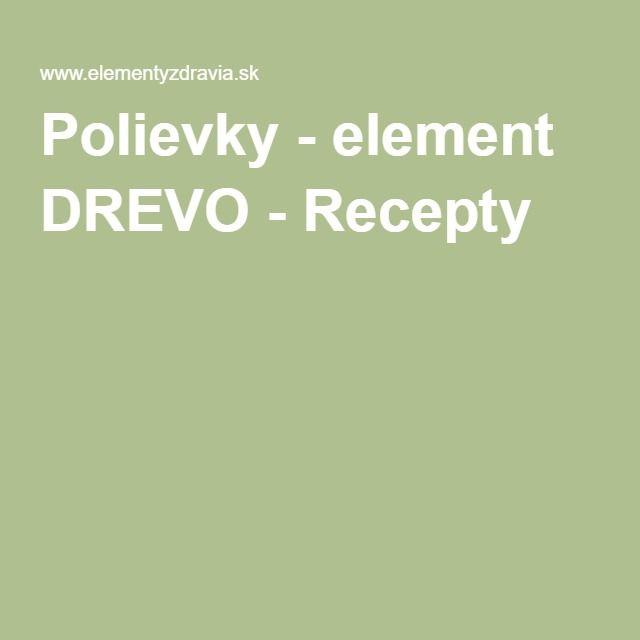 Polievky - element DREVO - Recepty
