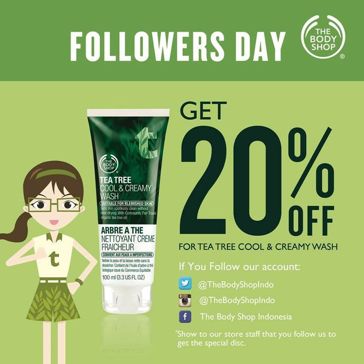 FOLLOWERS DAY IS BACK!!! Just show you have followed The Body Shop Indonesia on Facebook, Twitter or Instagram & GET THIS SPECIAL DISCOUNT!!