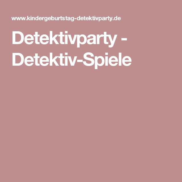 Detektivparty - Detektiv-Spiele