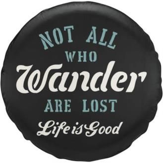 Life Is Good - Life Is Good Not All Who Wander Spare Tire Cover - 43890-28   4WheelParts.com