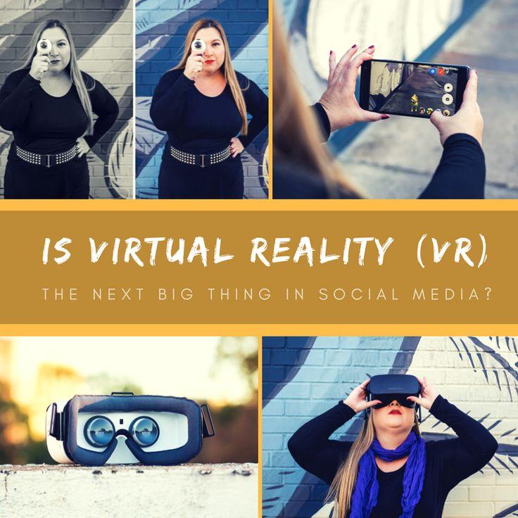 Is Virtual Reality (VR) The Next Big Thing in Social Media? | #SocialPR Chat via @LisaBuyer