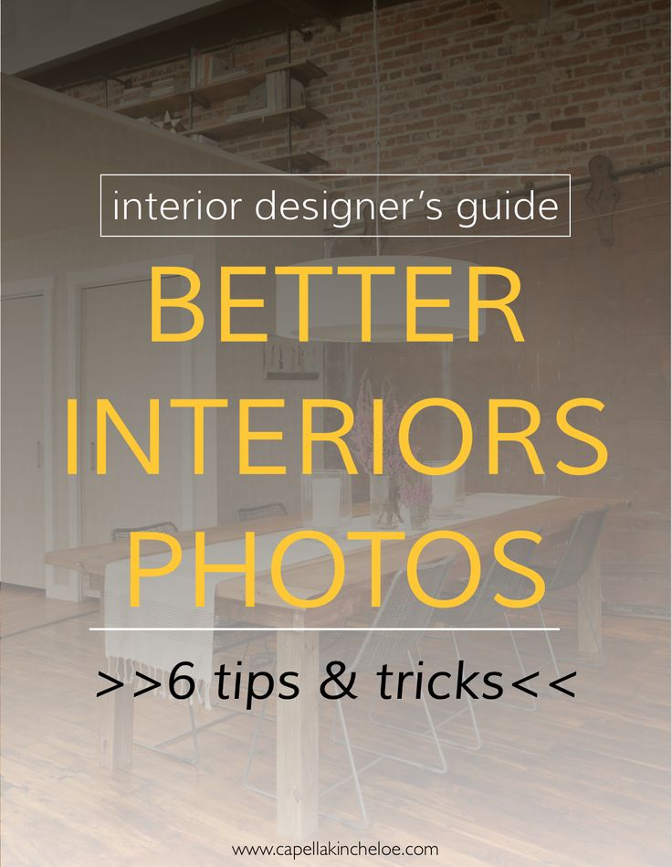 6 Tips For Better Interiors Photos