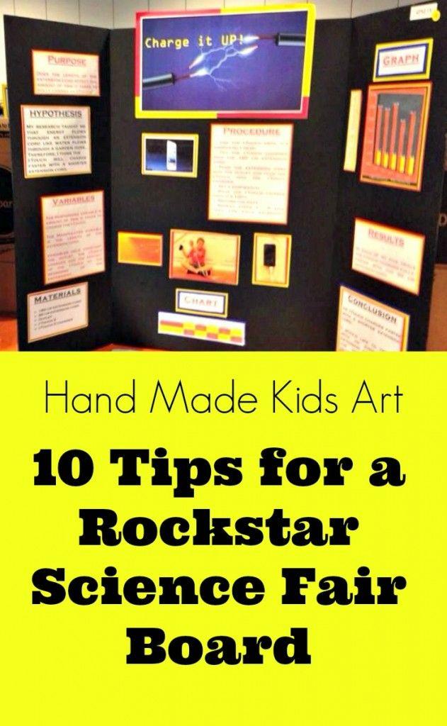10 Tips For A Rockstar Science Fair Board