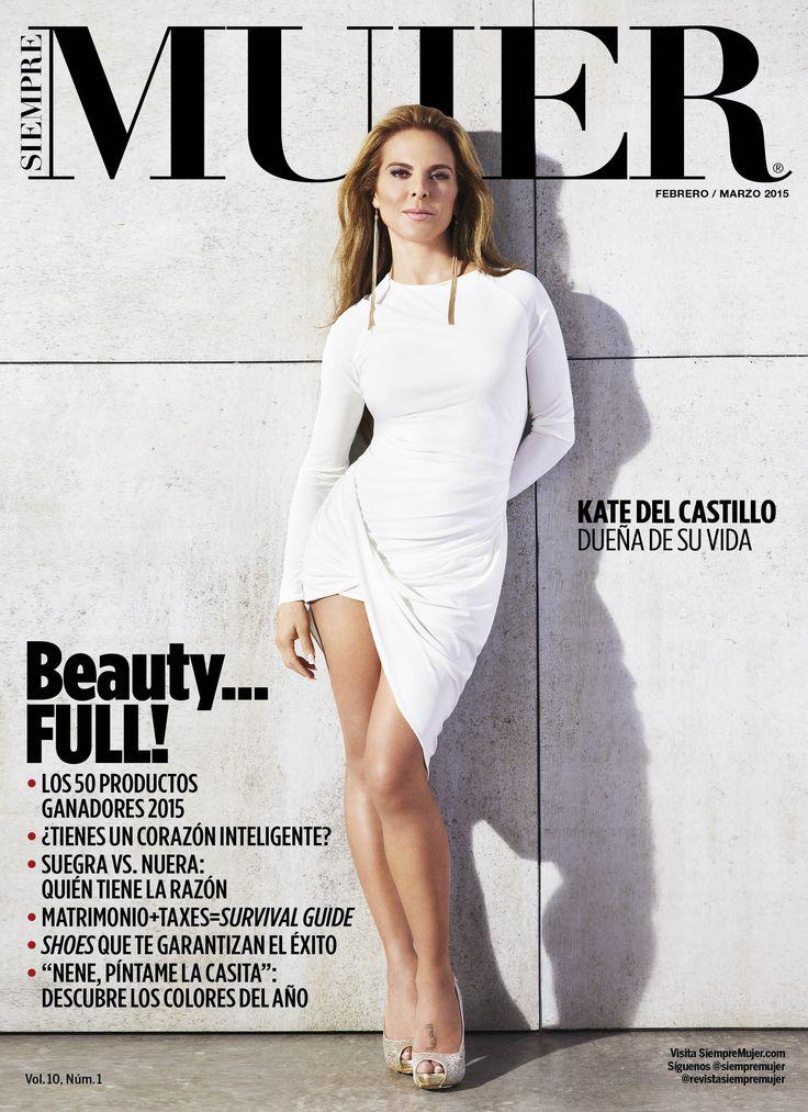 Estrenamos Feb/Mar 2015 con la sensual Kate Del Castillo en portada. ¡Quedó espectacular!