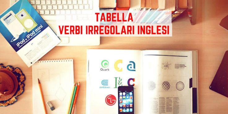 Tabella verbi irregolari inglese con traduzione