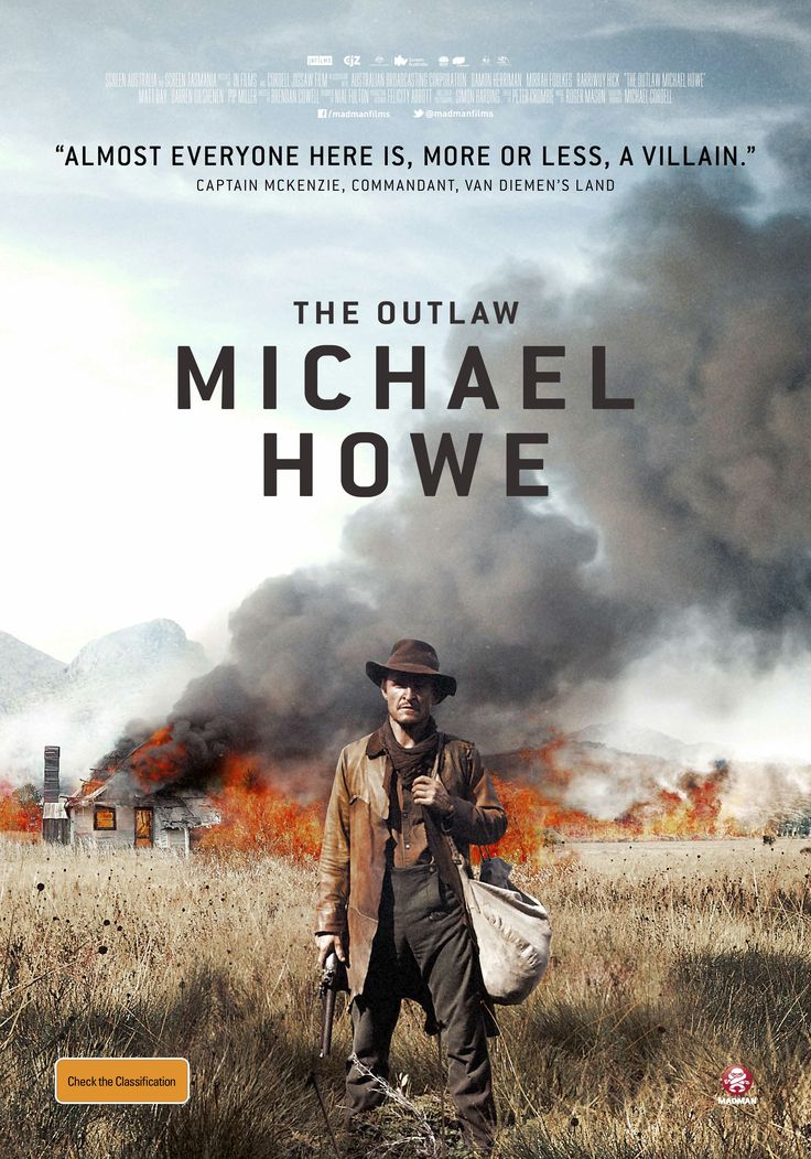 The Outlaw Michael Howe  Starring Damon Herriman, Mirrah Foulkes Directed by Brendan Cowell http://www.imdb.com/title/tt1961580/combined