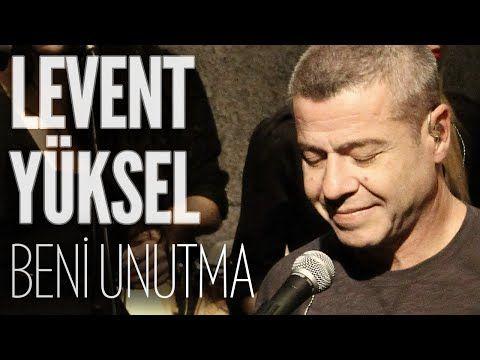 Levent Yüksel - Beni Unutma (JoyTurk Akustik) - YouTube