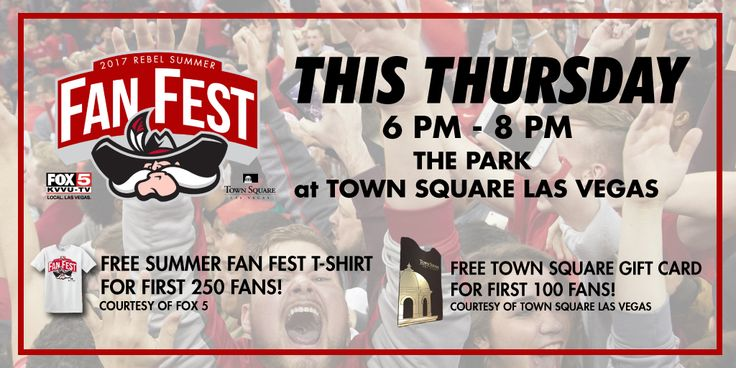 UNLV ATHLETICS NEWS: First Rebel Summer Fan Fest To Be Held Thursday At Town Square – Vegas24Seven.com