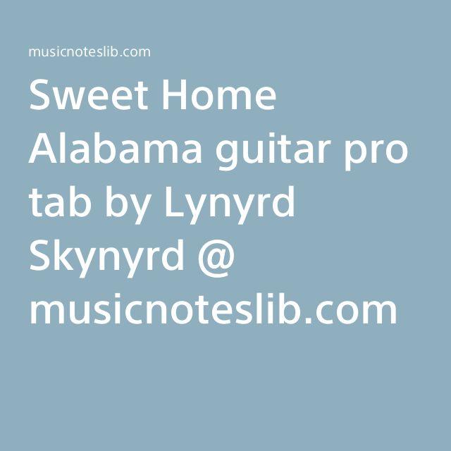 Sweet Home Alabama guitar pro tab by Lynyrd Skynyrd @ musicnoteslib.com