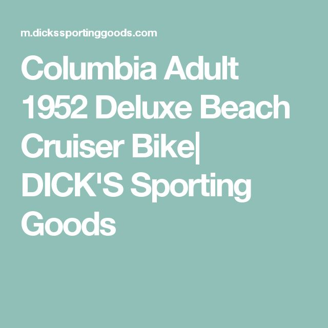 Columbia Adult 1952 Deluxe Beach Cruiser Bike| DICK'S Sporting Goods