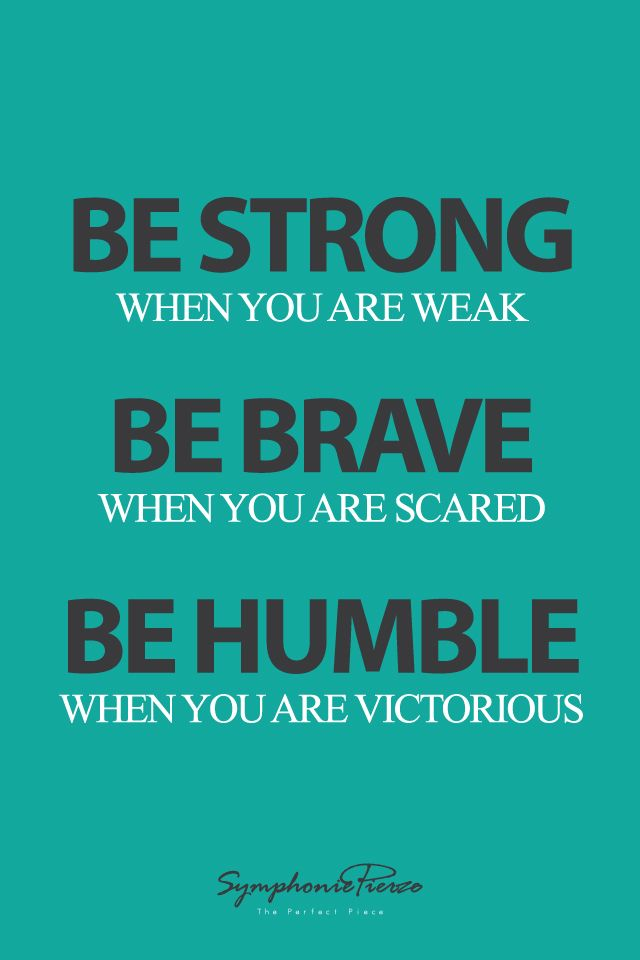 Positive Virtues Quotes You are strong quotes, Virtue