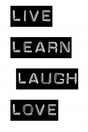 live-laugh-learn-love | * Spreuken | Quotes | Zwart wit