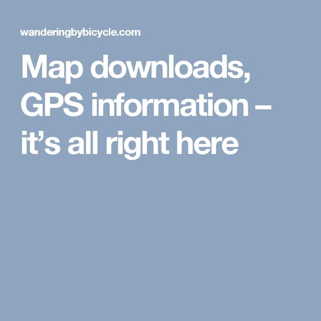 Map downloads, GPS information – it's all right here