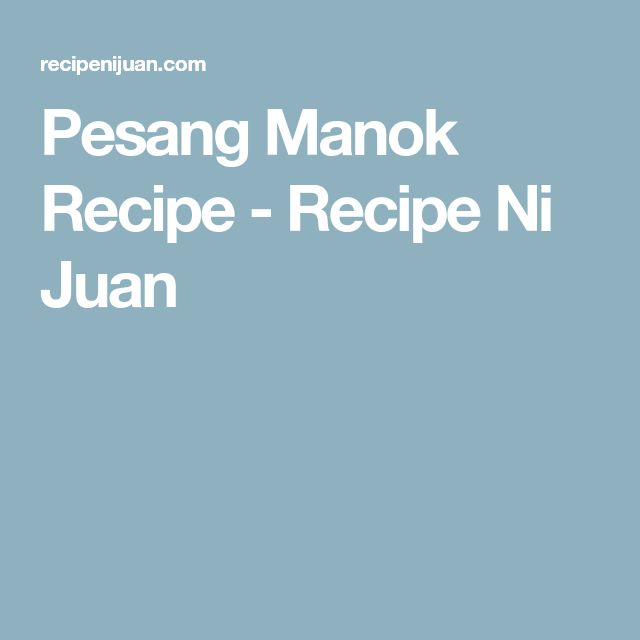Pesang Manok Recipe - Recipe Ni Juan