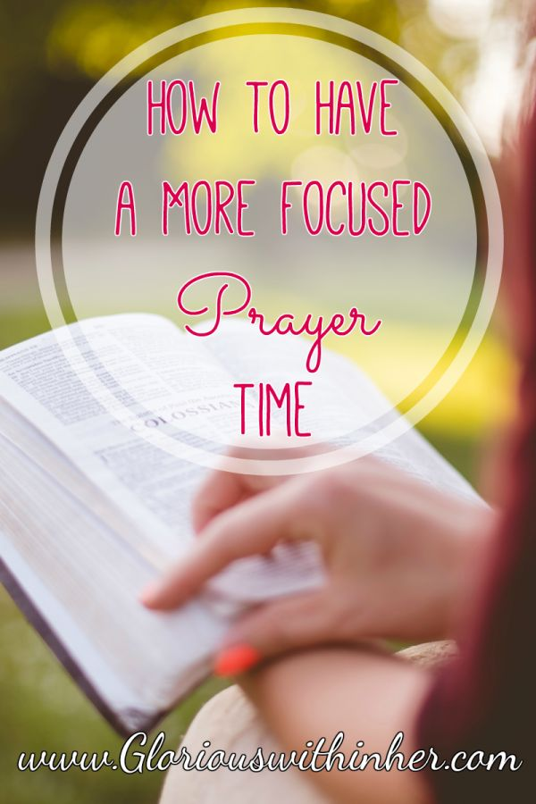 Simple strategies and tips to help you have a more effective and focused prayer time!