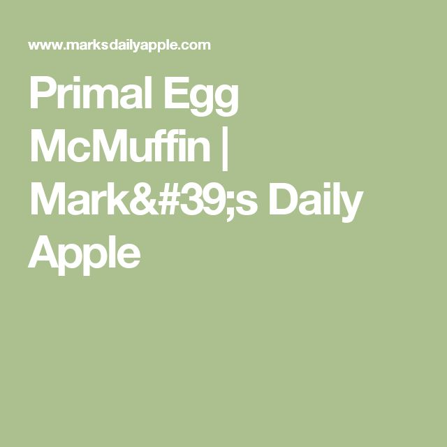 Primal Egg McMuffin | Mark's Daily Apple