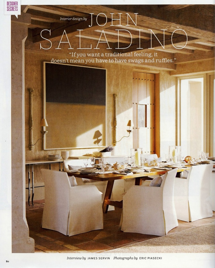 John Saladino Dining Room....love The Slipcovers On The Chairs.
