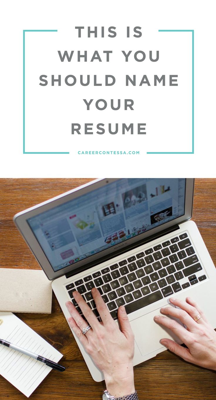 This Is What You Should Name Your Resume  What To Name Your Resume