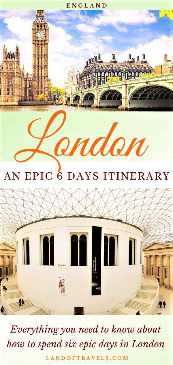 London In 6 Days The Perfect Itinerary Land Of Travels Travel Guide London Europe Travel Guide Europe Travel Destinations