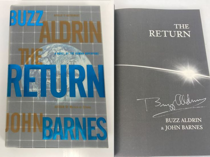 Signed First Edition 2000 Hardcover Book The Return By Buzz Aldrin And John Barnes (Signed By Buzz Aldrin)