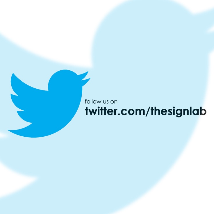 follow us on www.twitter.com/thesignlab