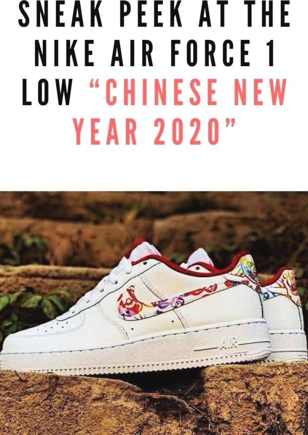 Sneak Peek At The Nike Air Force 1 Low Chinese New Year 2020