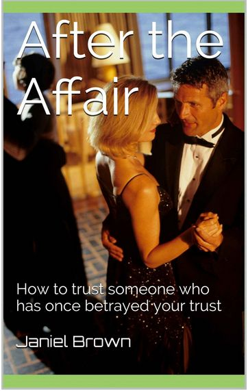 After the affair-how to trust again