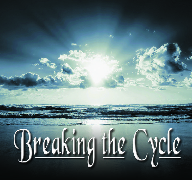 BREAKING THE CYCLE - Breaking the patterns of iniquity that have come down our generational bloodlines is critical to spiritual freedom and blessing. 2-CD Set $10 http://www.liferecovery.com/sunshop/index.php?l=product_detail&p=17046