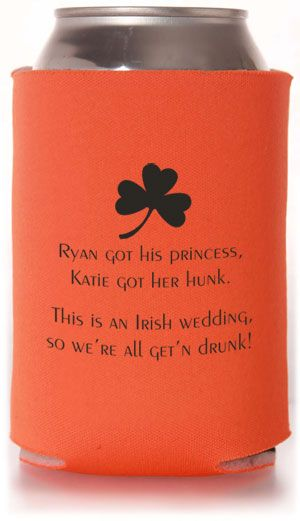 Ok, so the fact I find this hilarious, might be my lil' bit o'redneck comin' out LoL TWC-6025 #irish #wedding #koozie ahahahaha think I need this at my wedding!