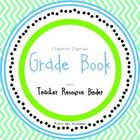 Chevron Grade Book - Includes Conference Notes, and Parent Contact Log
