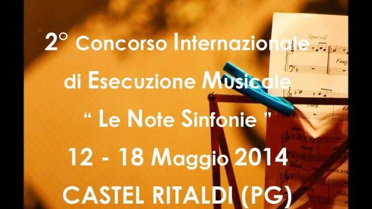 """PROMO 2° CONCORSO INTERNAZIONALE DI ESECUZIONE MUSICALE """"LE NOTE SINFONIE"""""""