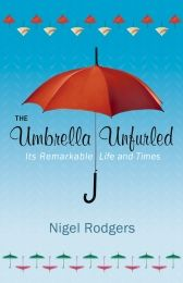Universally recognisable, the umbrella and its older, prettier sister the parasol have made their mark. Politics, religion, war and fashion have all been influenced by this modest contraption.  Decorative, useful, symbolic and even deadly, the umbrella has a story older and more elaborate that one might think, all related in a highly entertaining gift book that could only have been written by an Englishman.