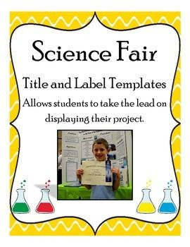 17 best images about science fair ideas on pinterest for Science fair labels templates